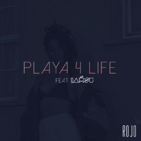 "Music: Rochelle Jordan Ft. iamsu! – ""Playa 4 Life"""
