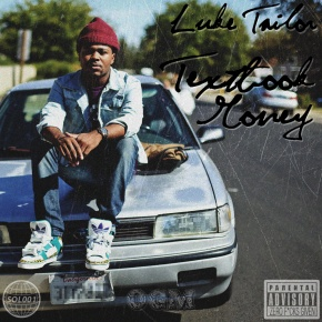 "Mixtape: Luke Tailor – ""TextBook Money"""