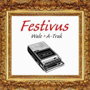 """Mixtape Review: Wale & A-Trak – """"Festivus"""""""